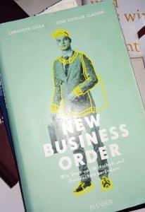 New Business Order: Wie Start-ups Wirtschaft und Gesellschaft verändern, Geschäftsführer, Buchtipps, Lesetipps, New Work, Start-up-Unternehmen, Holokratie, Unternehmen, Bullshit-Jobs, Führungskräfte, Produktivität, Zukunft, Führungsstile, Verhaltensökonomie