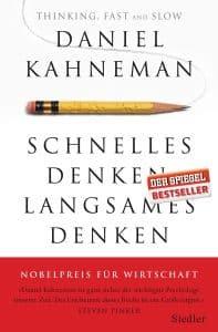 Schnelles Denken langsames Denken von Daniel KahnemanGeschäftsführer, Buchtipps, Lesetipps, New Work, Start-up-Unternehmen, Holokratie, Unternehmen, Bullshit-Jobs, Führungskräfte, Produktivität, Zukunft, Führungsstile, Verhaltensökonomie